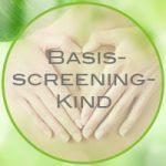 Basisscreening-Kind